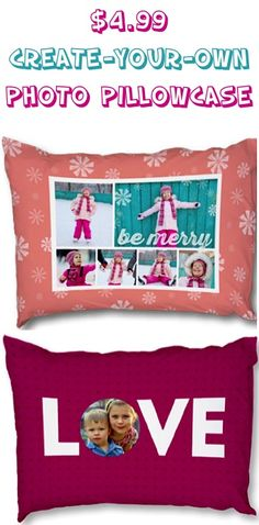 $4.99 Create-Your-Own Photo Pillowcases! {+ s/h} ~ these make such fun gifts, too!