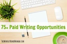 75+ Paid Writing Opportunities