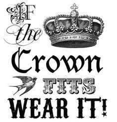 If the crown fits wear it.