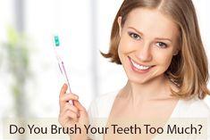 Pediatric dentist in Winchester, VA shares the dangers of brushing your teeth too much. Visit http://valleysmilesva.com/brush-teeth-much/.