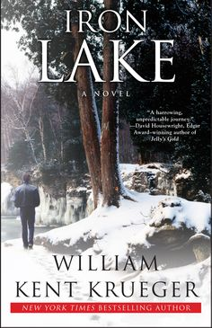 Cork O' Connor series #01-Iron Lake by William Kent Krueger