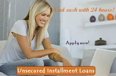 Unsecured installment loans are perfect financial help of the persons facing arrears defaults, late pays, bankruptcy, missed pays or poor credit scores in their credit record. With us, borrowers don't need to have to go through any credit check process. So don't hesitate to apply. We can arrange loans low interest rates without any delay!