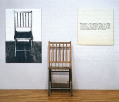 """""""...a visual code, a verbal code, and a code in the language of objects, that is, a chair of wood. """" Joseph Kosuth, One and Three Chairs, 1965"""