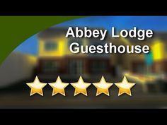 Abbey Lodge Guesthouse Galway Impressive 5 Star Review by John M.