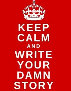 and write your damn story