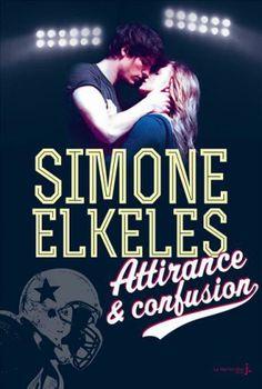 """""""Attirance et confusion"""" de Simone Elkeles"""