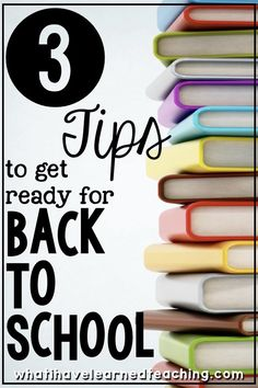3 Tips to get ready for back to school. How to you prepare for the new school year? What must you have in place before the students' first day?