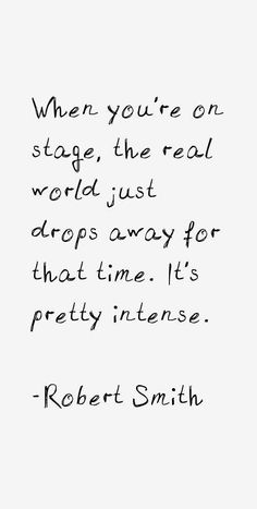 Robert Smith Quotes You can find Theatre quotes and more on our website. Robert Smith, Musical Theatre Quotes, Music Theater, Broadway Quotes, Theater Quotes, Theatre Nerds, Dance Quotes, Music Quotes, Me Quotes