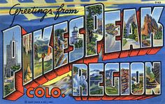 Greetings from Pikes Peak, Colorado, Region - Large Letter Postcard by Shook Photos, via Flickr