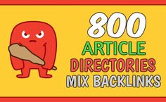 I will create 800 article directories mix backlinks, google 1st