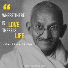 124 Most Inspirational Mahatma Gandhi Quotes on Life Love and Peace Gandhi Quotes About Life, Gandhi Quotes On Education, Mahatma Gandhi Quotes, Leadership Quotes, Life Quotes, Quotes By Mahatma Gandhi, Gandhi Sayings, Mahatma Gandhi Thoughts, Indira Gandhi Quotes