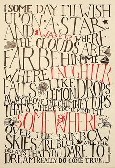 Dorothy ~ lyrics-to-live-by...would love to print for a nursery