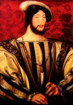 FRANCIS I, KING OF FRANCE. BORN: 1494. DIED: 1557. Francis I by Jean Clouet