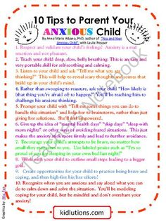 FREE PRINTABLE! 10 Tips to Help Your Anxious Child from Kidlutions: Solutions for Kids on TeachersNotebook.com (1 page)  - This printable offers handy tips to help respond to and support an anxious child.    Find the whole post that goes with this handout HERE: http://kidlutions.blogspot.com/2013/09/10-tips-to-parent-your-anxious-child.html