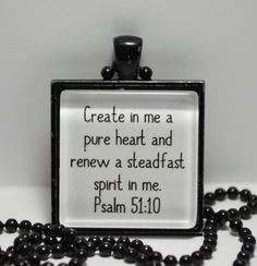 Psalm Create in Me a Pure Heart Pendant Necklace Scripture Jewelry C L Murphy Creative CLMurphy Creative - ALMA Inspirational Bible Quotes, Bible Verses Quotes, Bible Scriptures, Faith Quotes, Psalm 51 10, Bible Words, Prayer Board, Faith Prayer, Quotes About God