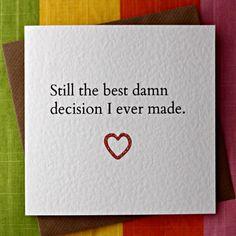 Best Damn Decision-Love Card Anniversary Card by LeopardPrintCards