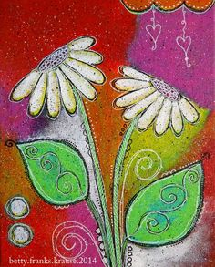 mixed media on 8x10 flat panel canvas; flowers, leaves; betty franks krause