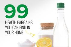 99 Health Bargains You Already Have in Your Home: Learn how you can use simple ingredients to help soothe your health woes!