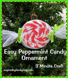 Easy Christmas Ornament Craft kids can make: Peppermint Candy - Your kids will enjoy making this pretty little ornament that doesn't break!  Perfect for a party or classroom christmas craft that's practical.