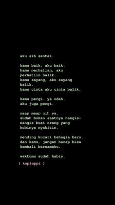 Quotes Rindu, Story Quotes, Tumblr Quotes, Text Quotes, Mood Quotes, Daily Quotes, Life Quotes, Cinta Quotes, Whatsapp Wallpaper