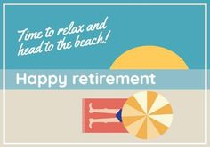 Edit this really cool template for a retirement party. This can be easily edited in Design Wizard. A colourful background showing an illustration of a person at the beach with written text included to display a happy retirement message. Retirement Party Invitations, Retirement Parties, Happy Retirement Messages, Invitation Templates, Colorful Backgrounds, Relax, Display, Beach, Illustration