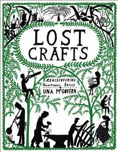Lost Crafts by Una McGovern,http://www.amazon.com/dp/0550104720/ref=cm_sw_r_pi_dp_wpi5sb13950CSEKT