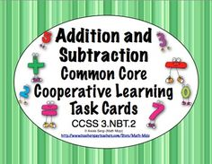 Common Core Math Task Cards - Addition and Subtraction CCSS 3rd Grade Math, Third Grade, Math Task Cards, Cooperative Learning, Adding And Subtracting, Common Core Math, Addition And Subtraction, Teacher Pay Teachers, Classroom Ideas