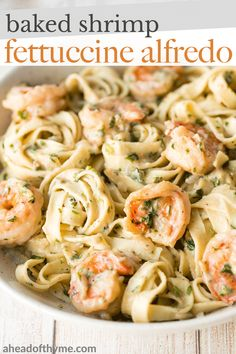Creamy shrimp fettuccine alfredo pasta bake is garlicky, buttery, cheesy, loaded with shrimp and parsley and topped with mozzarella. Easy comfort food goals. | aheadofthyme.com #shrimppasta #fettucinealfredo #shrimpfettucinealfredo #pastabake #alfredopastabake #comfortfood via @aheadofthyme Alfredo Pasta Bake, Shrimp Fettuccine Alfredo, Baked Shrimp Alfredo, Shrimp Pasta Bake, Food Shrimp, Pasta Food, Seafood Pasta, Alfredo Sauce, Chicken Pasta