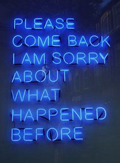 please come back | neon