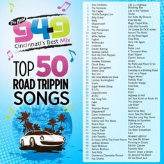 The Top 50 Road Trip Songs!