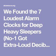 We Found the 7 Loudest Alarm Clocks for Deep Heavy Sleepers Got Extra-Loud Decibels) Alarm Clocks, Best Alarm, Cyber Monday, Black Friday, Deep, Alarm Clock
