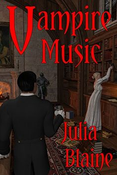 Vampire Music by Julia Blaine Vampire Music, Kindle, Books, Livros, Book, Livres, Libros, Libri