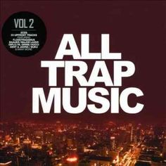 Various - All Trap Music 2, Blue
