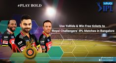 Win Free Tickets to Royal Challengers' IPL Home Matches — YORIDE