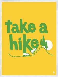 Take A Hike Print | My Little Underground