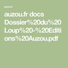 auzou.fr docs Dossier%20du%20Loup%20-%20Editions%20Auzou.pdf