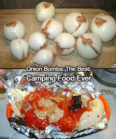 Onion Bombs: The Best Camping Food Ever  Do you want to make one of my favorite camping meals? They are called onion bombs and they will fill you up, keep you full and enable you to have a clean camping site due to the no clean up. I make these in advance and keep them in a cooler until we need to e…