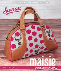 Looking for your next project? You're going to love Swoon Maisie Bowler Handbag by designer Swoon Patterns.