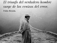 15 Frases de Pablo Neruda que cambiarán tu vida - Taringa!