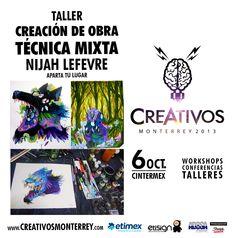 """#CREATIVOS no olviden separar su lugar para en el taller de """"CREACION DE OBRA EN TECNICA MIXTA"""" (el material esta incluido)  Este 6 de Octubre CREATIVOS en CINTERMEX"""
