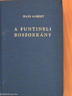 Wass Albert: A funtineli boszorkány, Kárpát (1959)