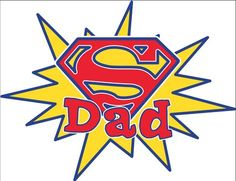 "Frugal Life Project: Free Printable ""Super Dad"" Banner!"