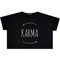 Karma Crop Top T Shirt Tee Womens Girl Funny Fun Tumblr Hipster Swag... ($14) ❤ liked on Polyvore featuring tops, shirts, crop tops, black, sweater vests, sweaters, women's clothing, gothic shirts, black sweater vest and loose black shirt