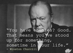 Why does it seem like every good quite always comes from Winston Churchill...