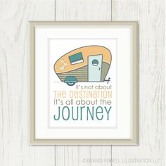 Retro Camper Typography Saying Quote - Destination Journey, Travel, Summer Vacation, Mustard Yellow, Teal Blue - 8 x 10 Wall Art Print. $18.00, via Etsy.