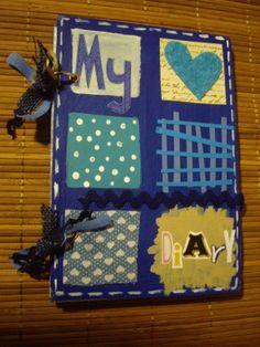 Diario Scrap (My diary) realizado artesanalmente con distintos materiales. Tamaño: 22x15 cm aprox. Precio: 10 euros.