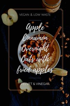 Apple Cinnamon Overnight Oats with fried apples - Velvet & Vinegar Roasted Apples, Fried Apples, Roasted Pumpkin Seeds, Roast Pumpkin, Quick Recipes, My Recipes, Whole Food Recipes, Vegan Recipes, Healthy Vegan Breakfast