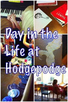 Day in the Life at Hodgepodge #homeschool Five from K to high school