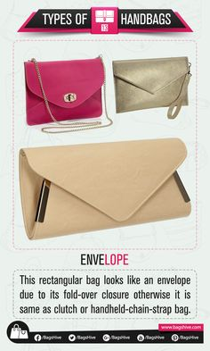 Types of Handbags | Envelope | 13  This rectangular bag looks like an envelope due to its fold-over closure otherwise it is same as clutch or handheld-chain-strap bag.   #BagsHive #Envelope #EnvelopeBag