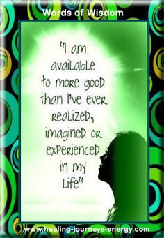 I am available to do more good than I've ever realized, imagined or experienced in my life